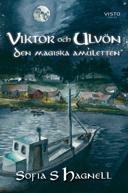 Viktor och Ulvön : den magiska amuletten