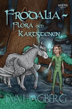 Frodalia : Flora och Kartstenen