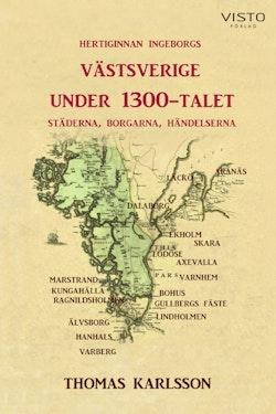 Västsverige under 1300-talet