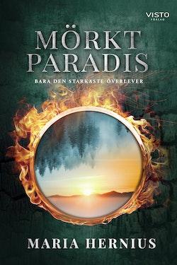Mörkt paradis : bara den starkaste överlever