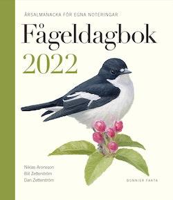 Fågeldagbok 2022 : Årsalmanacka för egna noteringar