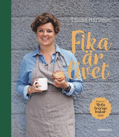 Fika är livet : vinnare av Hela Sverige bakar 2019