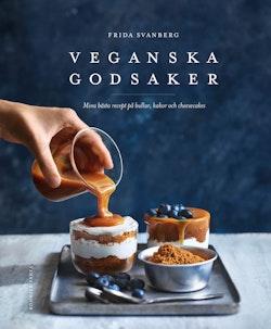 Veganska godsaker : mina bästa recept på bullar, kakor och cheesecakes