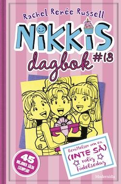 Nikkis dagbok 13: Berättelser om en (INTE SÅ) rolig födelsedag
