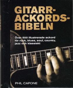Gitarrackordsbibeln : över 500 illustrerade ackord för rock, blues, soul, country, jazz och klassiskt
