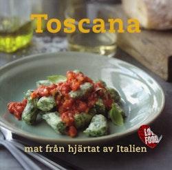 Toscana : mat från hjärtat av Italien