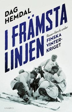 I främsta linjen : reservfänrik under finska vinterkriget