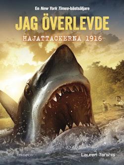 Jag överlevde hajattackerna 1916