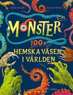 Monster - 100 hemska väsen i världen