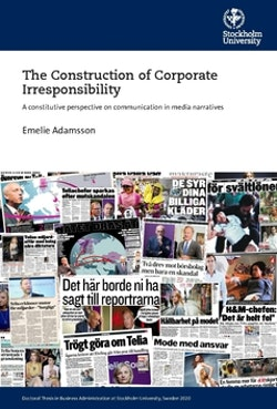 The construction of corporate Irresponsibility : a constitutive perspective on communication in media narratives