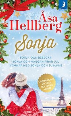 Samlingsvolym om Sonja och hennes vänner. Sonja och Rebecka ; Sonja och Maggan firar jul ; Sommar med Sonja och Susanne