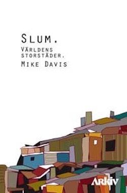 Slum : världens storstäder