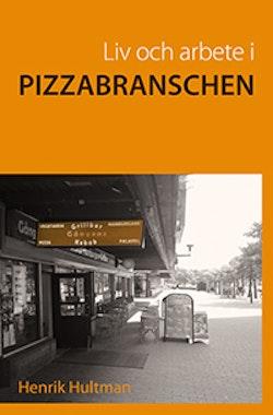 Liv och arbete i pizzabranschen