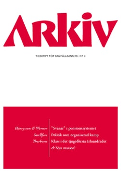 Arkiv. Tidskrift för samhällsanalys nr 3