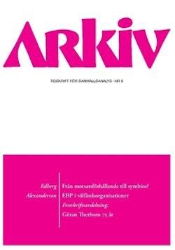 Arkiv. Tidskrift för samhällsanalys nr 6