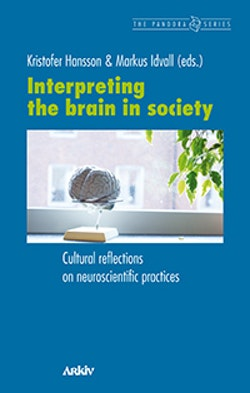 Interpreting the brain in society : cultural reflections on neuroscientific