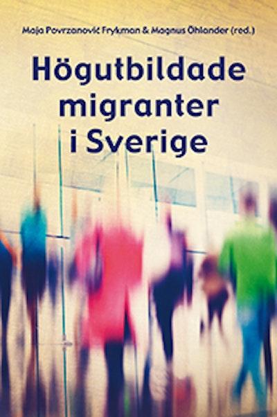 Högutbildade migranter i Sverige