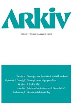 Arkiv. Tidskrift för samhällsanalys nr 10
