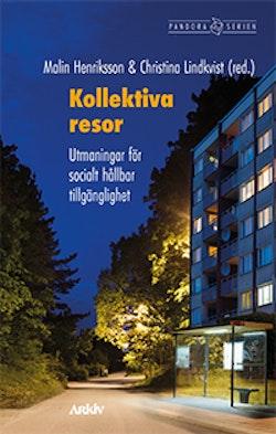 Kollektiva resor : utmaningar för socialt hållbar tillgänglighet