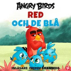 Angry Birds - Red och De Blå