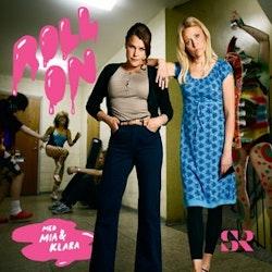 Roll on med Mia och Klara
