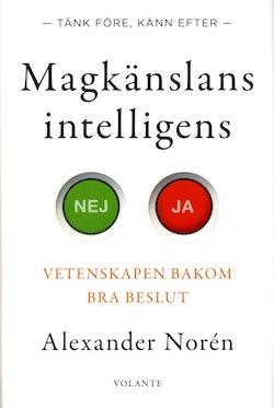 Magkänslans intelligens : vetenskapen bakom bra beslut