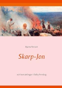 Skarp-Jon : och hans ättlingar i Dalby finnskog