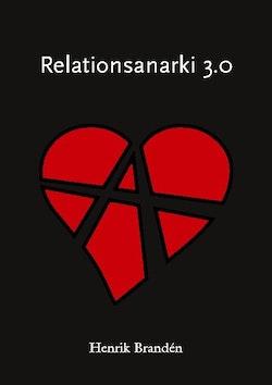 Relationsanarki 3.0