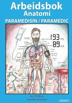 Arbeidsbok Anatomi for Paramedisin og Paramedic (Innbinding: Spiral) : - Fo