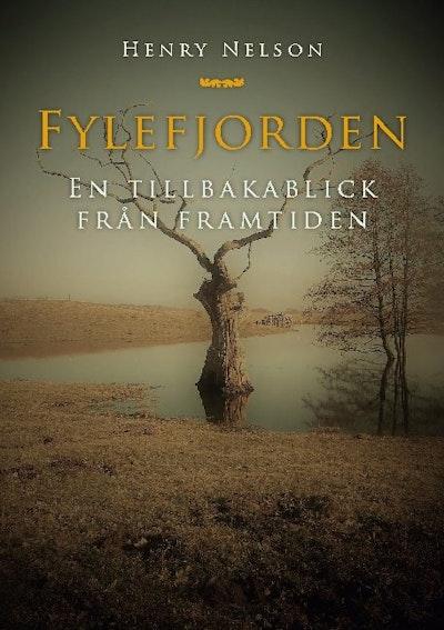 Fylefjorden : en tillbakablick från framtiden