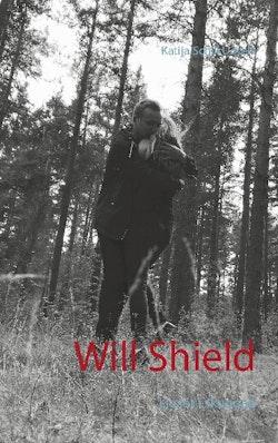 Will Shield : ljuset i skuggan