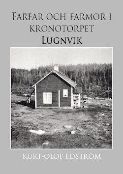Farfar och farmor i kronotorpet Lugnvik