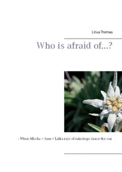 Who is afraid of...? : - When Mischa + Sam = Laika rays of raindrops dance