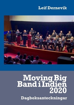 Moving Big Band i Indien 2020 : dagboksanteckningar
