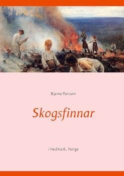 Skogsfinnar : i Hedmark, Norge