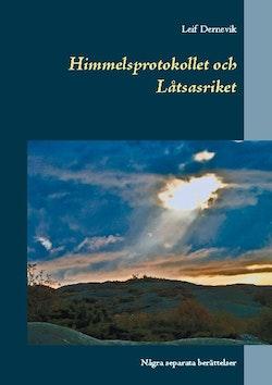 Himmelsprotokollet och låtsasriket : några separata berättelser