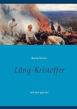 Lång-Kristoffer : och hans grannar