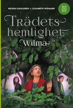 Trädets hemlighet : Wilma