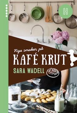Nya smaker på Kafé Krut