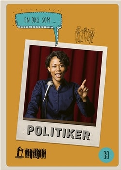 En dag som politiker