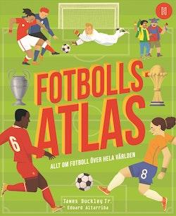 Fotbollsatlas : Allt om fotboll över hela världen
