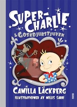 Super-Charlie och gosedjurstjuven
