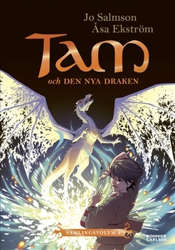 Tam och den nya draken (Drakriddare, bok 4-6)