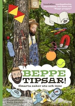 Beppe tipsar! Smarta saker ute och inne