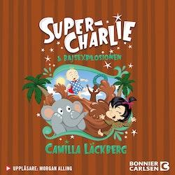 Super-Charlie och bajsexplosionen