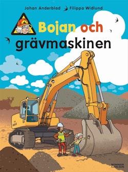 Bojan och grävmaskinen