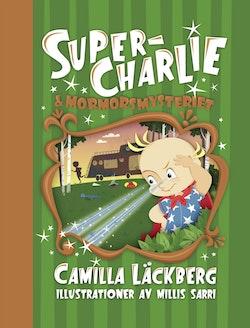 Super-Charlie och mormorsmysteriet