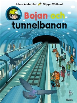 Bojan och tunnelbanan