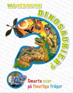 Vad vet du om dinosaurier?