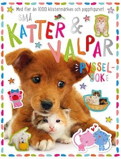 Små katter & valpar : pysselbok